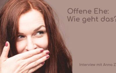 Offene Ehe seit 7 Jahren – Anna Zimt im Interview