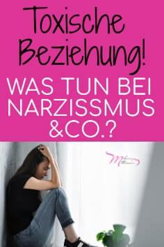 Toxische Beziehung und Narzissmus